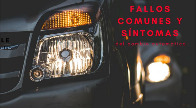 fallos comunes del cambio automatico